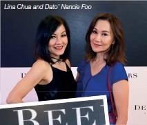 ??  ?? Lina Chua and Dato' Nancie Foo