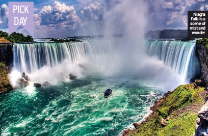 ??  ?? Niagra Falls is a scene of mist and wonder
