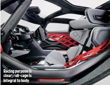 ??  ?? Racing purpose is clear; roll-cage is integral to body