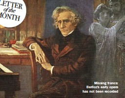 ??  ?? Missing francs: Berlioz's early opera has not been recorded