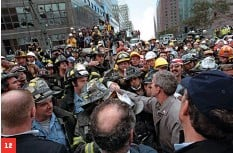??  ?? 12 ANOTHER DAY THAT LIVES IN INFAMY → 1.Debris covers the streets of downtown Manhattan after the first tower of the World Trade Center collapses. 2.Police, firefighters and others run from the dust clouds. 3.Smoke pours from the Pentagon after a third plane hits. 4.President Bush tours the Trade Center disaster site aboard Marine One. 5.A driver's license belonging to a passenger on Flight 93, which crashed in a field in Pennsylvania. 6.Condoleezza Rice, then National Security Advisor. 7. Rescue workers sift through the World Trade Center wreckage. 8. Bush and Defense Secretary Donald Rumsfeld survey the damage to the Pentagon. 9. Investigative personnel comb the Flight 93 crash site for evidence. 10. A rescue dog help look for survivors at the Pentagon. 11. Rumsfeld, up close and personal. 12. Bush greets firefighters, police and rescue personnel while touring the WTC site three days after the attacks.