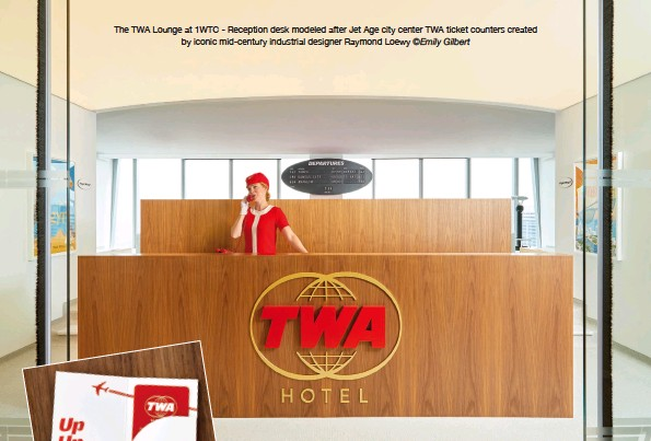 ?? ©Emily Gilbert ?? The TWA Lounge at 1wtc - Reception desk modeled after Jet Age city center TWA ticket counters created by iconic mid-century industrial designer Raymond Loewy