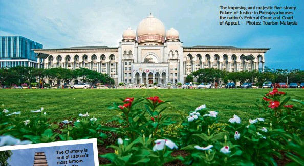 ?? — Photos: Tourism Malaysia ?? The imposing and majestic five-storey Palace of Justice in Putrajaya houses the nation's Federal Court and Court of Appeal.