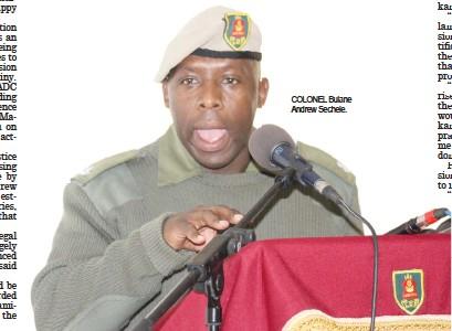 ??  ?? Colonel Bulane Andrew Sechele.