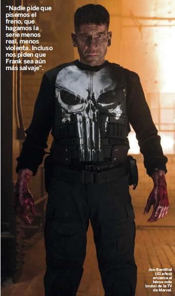 ??  ?? Jon Bernthal (41 años) encarna al héroe más brutal de la TV de Marvel.