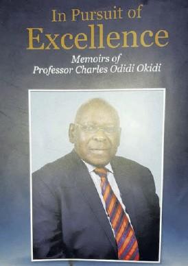 ?? / COURTESY ?? Memoirs of Professor Charles Odidi Okidi