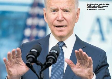 ?? Photo / AP ?? Joe Biden's interest in the AsiaPacific region will be music to prime Minister Jacinda Ardern's ears.