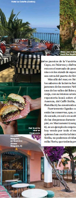 ??  ?? Hotel Le Calette (Cafalu) Coctelería Morgana, en Taormina (Scesa Morgana, 4) Fast food de nivel en Cappuccio