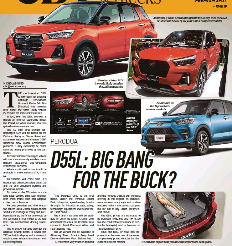 ??  ?? Perodua's latest SUV is mostly likely based on the Daihatsu Rocky. Known highlight features of the D55L Ativa. Assuming if all its details line up with the Rocky, then the D55L or Ativa will be one of the year's most competitive SUVs. Also known as the Toyota Raize in some markets. We can also expect rear foldable chairs for more boot space.