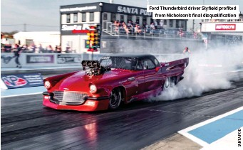 ??  ?? Ford Thunderbird driver Slyfield profited from Nicholson's final disqualification