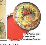??  ?? 1879 Premier fard à joues séché sur plaque Bourjois.