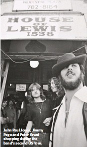 ??  ?? John Paul Jones, Jimmy Page and Peter Grant shopping during the band's second US tour.