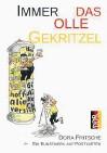 ??  ?? Immer das olle Gekritzel. Dora Fritsche. Ein Kunstwerk auf Postkarten. Lese-bilderbuch für Erwachsene, isbfachverlag, 96 Farbseiten, gedruckt, 9,80 Euro, ISBN 978-3-942122-30-6