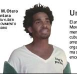 ??  ?? Luis M. Otero Alcántara ARTISTA y LÍDER DEL MOVIMIENTO SAN ISIDRO