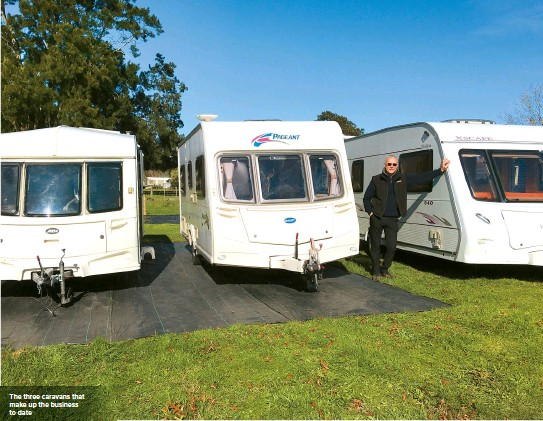 ??  ?? The three caravans that make up the business to date