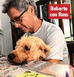 ??  ?? Roberto con Ross