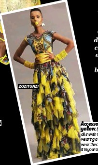??  ?? ZOZITUNZI Accessorize with the colour yellow: If you don't want to go all in with the mix matching and wearing a lot of yellow, you can wear the colour by using a touch of it in your accessories.