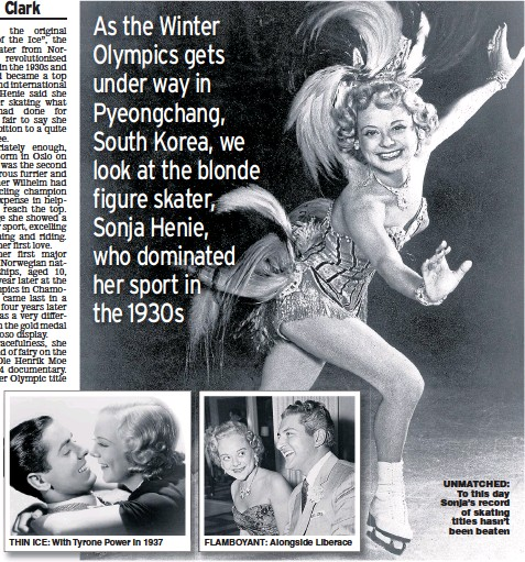 ?? Pictures: GETTY ?? THIN ICE: With Tyrone Power in 1937 FLAMBOYANT: Alongside Liberace UNMATCHED: To this day Sonja's record of skating titles hasn't been beaten