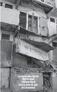 ??  ?? Les immeubles ont été réalisés avant l'indépendance dans le cadre du plan de Constantine