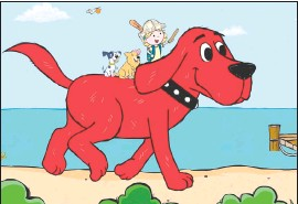"""??  ?? This image released by Scholastic Entertainment shows a scene from the reboot of """"Clifford the Big Red Dog."""" The new show offers more diversity among the human characters and puts Clifford's beloved seven-year-old owner, Emily Elizabeth, front and centre in his Birdwell Island adventures."""
