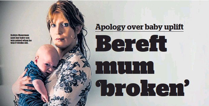 ??  ?? Robyn Shearman says her baby son was seized when he was 9 weeks old.