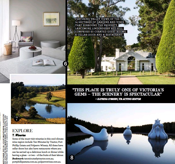 ??  ?? FEATURING VALLEY VIEWS OF THE 14 HECTARES OF GARDENS AND VINES THAT SURROUND THE PROPERTY, LANCEMORE LINDENDERRY RED HILL COMPRISES 40 CURATED GUEST ROOMS, A CELLAR DOOR AND A RESTAURANT.