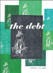"""?? CONTRIBUTED ?? """"The Debt ,"""" by Andreae Callanan, Biblioasis, $19.95, 72 pages."""