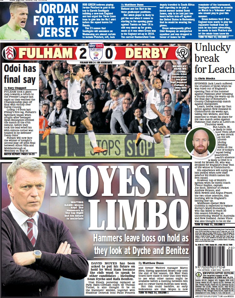 PressReader - Daily Express: 2018-05-15 - MOYES IN LIMBO