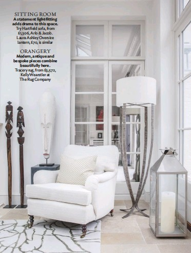 ??  ?? SITTING ROOM A statement light fitting adds drama to this space. Try Hartfield sofa, from £1,306, Arlo & Jacob. Laura Ashley Oversize lantern, £70, is similar ORANGERY Modern, antique and bespoke pieces combine beautifully here. Tracery rug, from £3,572, Kelly Wearstler at The Rug Company