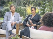 """?? JOE PUGLIESE — HARPO PRODUCTIONS VIA THE ASSOCIATED PRESS ?? Prince Harry and Megan, Duchess of Sussex, spoke with Oprah Winfrey during an interview CBS aired Sunday. They said royal life was confining, and Meghan's biracial heritage led to """"concerns"""" about their children's appearances."""