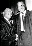 ?? File Photo/the Associated Press ?? Black leaders Martin Luther King Jr. and Malcolm X met once, briefly, in 1964.