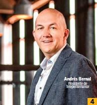 ??  ?? Andrés Bernal Presidente de Teleperformance