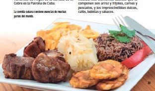 ??  ?? La comida cubana contiene esencias de muchas partes del mundo.