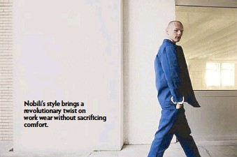 ??  ?? Nobili's style brings a revolutionary twist on work wear without sacrificing comfort.