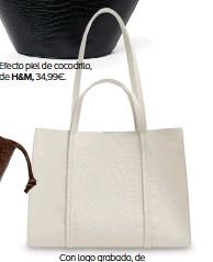 ??  ?? Efecto piel de cocodrilo, de H&M, 34,99€. Con logo grabado, de BIMBA & LOLA, 175€.