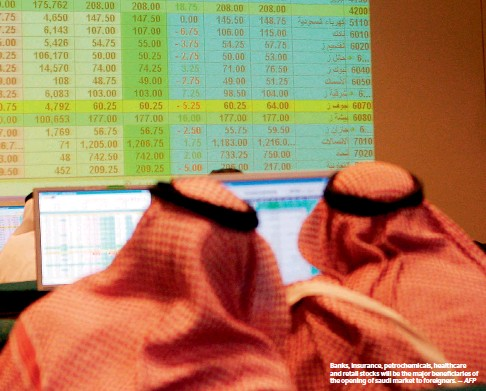 ??  ?? Banks, insurance, petrochemicals, healthcare and retail stocks will be the major beneficiaries of the opening of saudi market to foreigners.