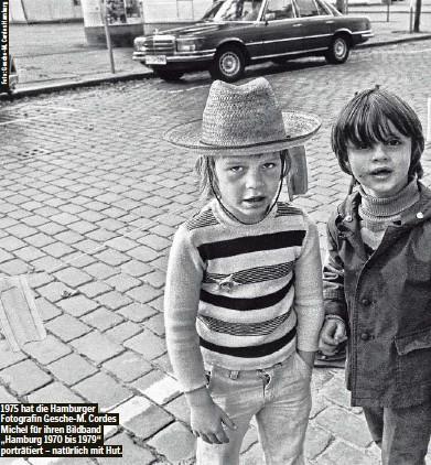 """??  ?? 1975 hat die Hamburger Fotografin Gesche-M. Cordes Michel für ihren Bildband """"Hamburg 1970 bis 1979""""porträtiert – natürlich mit Hut."""