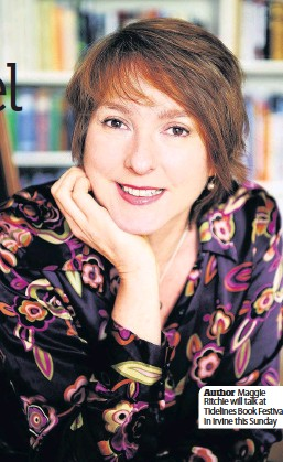 ??  ?? Author Maggie Ritchie will talk at Tidelines Book Festival in Irvine this Sunday
