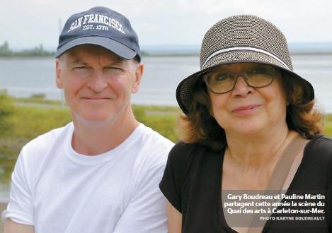 ??  ?? Gary Boudreau et Pauline Martin partagent cette année la scène du Quai des arts à Carleton-sur-mer.