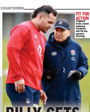 ??  ?? FIT FOR ACTION England boss Jones believes Vunipola will hit the ground running