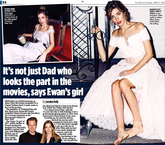 ??  ?? POPCORN POSE: Clara McGregor pictured in a Chanel dress at the Metrograph Cinema in New York BAREFOOT AND FANCY FREE: In the long term Clara wants to follow father Ewan, inset below, into acting