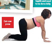 ??  ?? Cat-cow pose Basic strengthening and stretching exercises (FAR LEFT, LEFT and BELOW) are important tools to maintain spine health and need to be done daily.