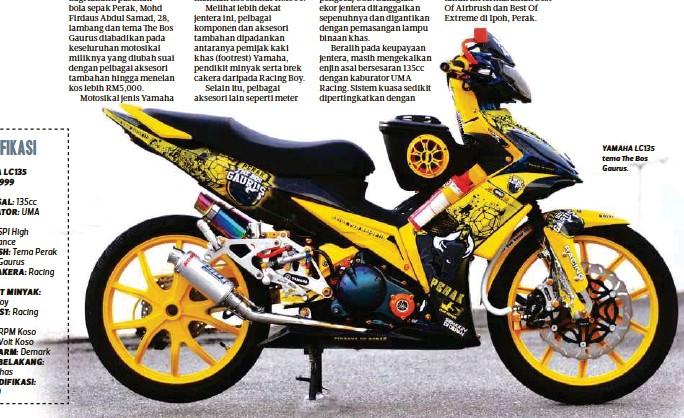 ??  ?? SPESIFIKASI YAMAHA LC135 TAHUN 1999 ENJIN ASAL: 135cc KABURATOR: UMA Racing EKZOS: SPI High Performance AIRBRUSH: Tema Perak The Bos Gaurus BREK CAKERA: Racing Boy PENDIKIT MINYAK: Racing Boy FOOTREST: Racing Yamaha METER: RPM Koso METER: Volt...