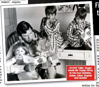 ??  ?? STORY TIME: Roger reads Mr. Topsy-Turvy to his four children, Adam, Giles, Sophie and Amelia