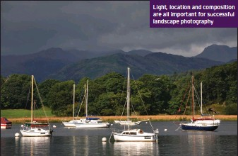 ??  ?? Light, location and composition are all important for successful landscape photography