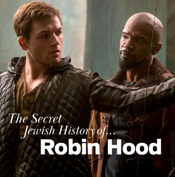 55784e21d2507d Robin Hood hails from an area that boasted a significant Jewish population.