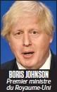 ??  ?? BORIS JOHNSON Premier ministre du Royaume-Uni