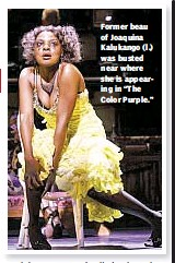 "??  ?? Former beau of Joaquina Kalukango (l.) was busted near where she is appearing in ""The Color Purple."""
