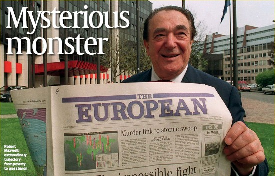 ?? PHOTO: GETTY IMAGES ?? Robert Maxwell: extraordinary trajectory from poverty to press baron