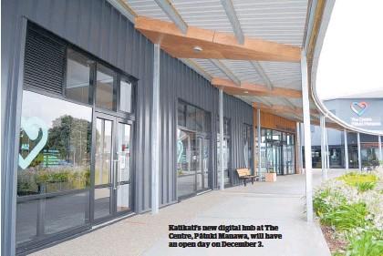 ??  ?? Katikati's new digital hub at The Centre, Pa¯tuki Manawa, will have an open day on December 3.
